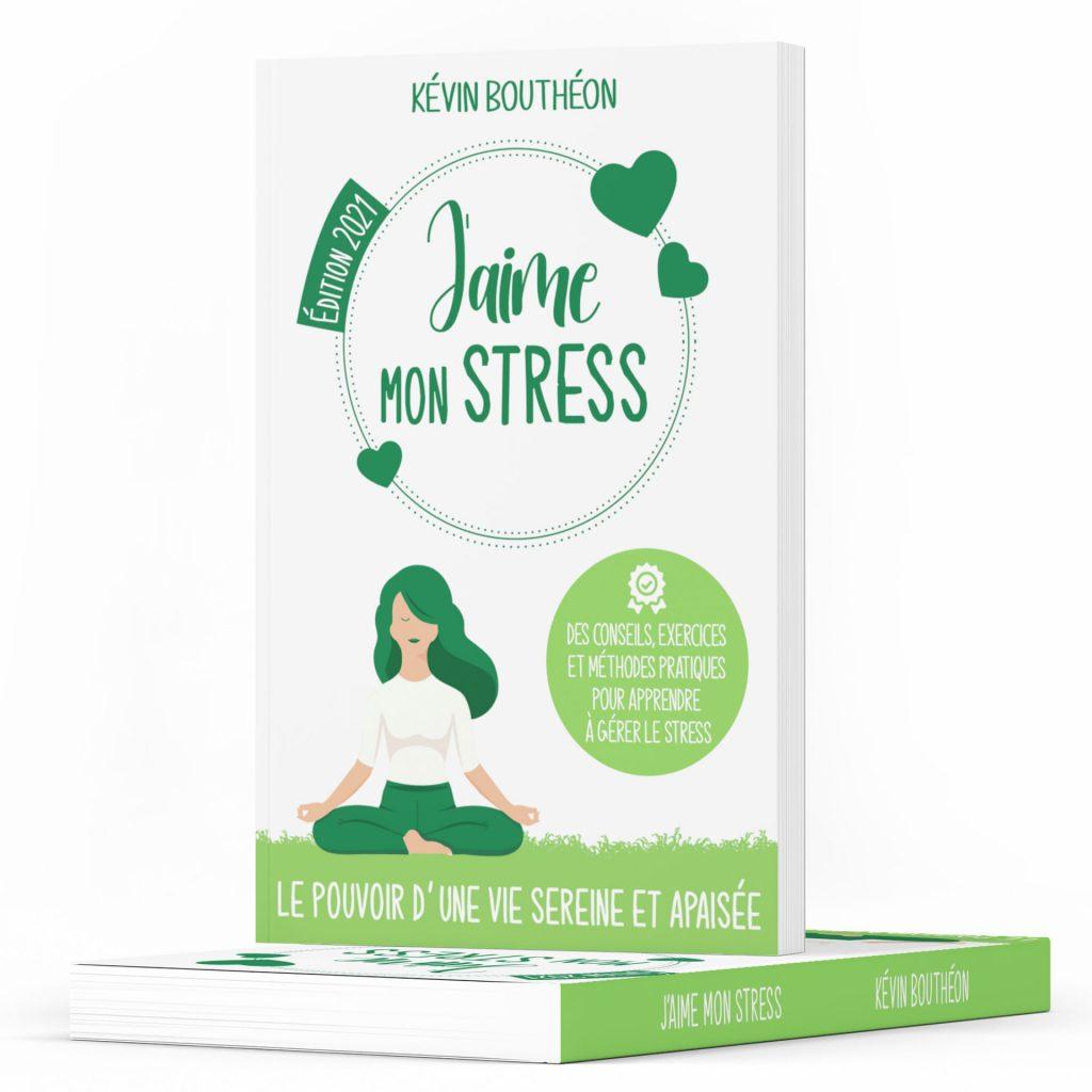 J'aime mon stress - Kévin Bouthéon